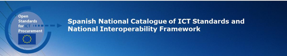 Spanish National Catalogue of ICT Standards and National Interoperability Framework