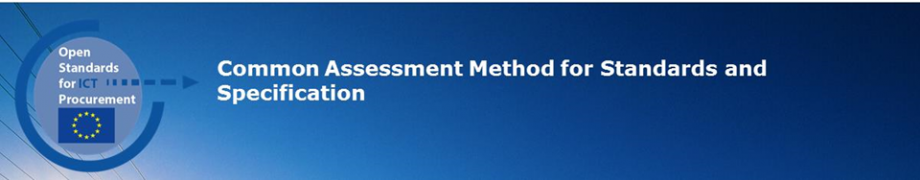 Common Assessment Method for Standards and Specification